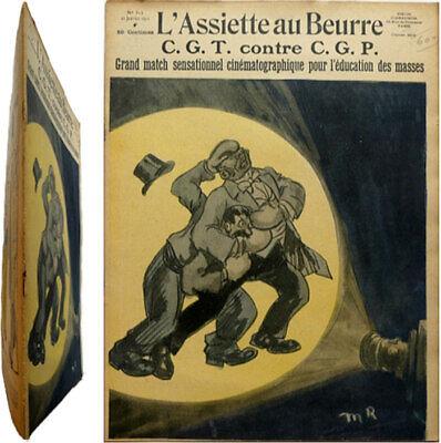 L'assiette Au Beurre N°512 1911 Cgt Contre Cgp Dessin Radiguet Satire Syndicat Fijn Vakmanschap