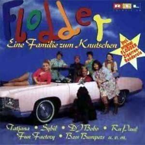 Flodder-Eine-Familie-zum-Knutschen-1994-DJ-Bobo-Ru-Paul-Tatjana-Sybi-CD