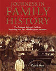 Journeys in Family History: Exploring Your Past, Finding Your Ancestors by David Hey (Hardback, 2003)