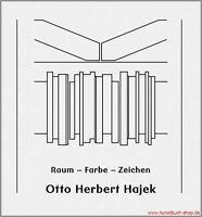 Fachbuch Otto Herbert Hajek, Raum – Farbe – Zeichen, BILLIGER statt 24,80€, NEU