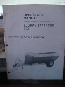 New Holland Slurry Spreader 302 w/Assembly Information  (1i)
