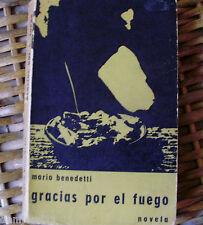 Mario Benedetti/ Gracias por el fuego/ Colección Carabela/ 1966