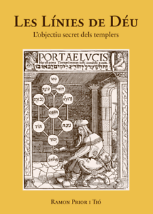 Les-Linies-de-Deu-L-039-objectiu-secret-dels-templers-Objetivo-secreto-templarios