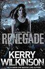 Renegade by Kerry Wilkinson (Paperback, 2015)