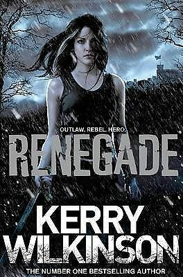 """AS NEW"" Wilkinson, Kerry, Renegade (Silver Blackthorn Trilogy) Book"