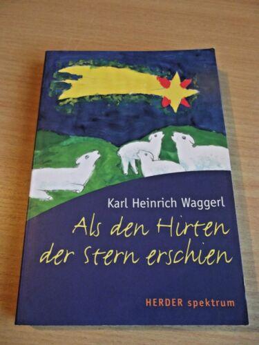 1 von 1 - Als den Hirten der Stern erschien (HERDER spektrum) Waggerl, Karl H  - NAK