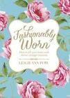 Fashionably Worn by Leigh Ann Pow (Paperback, 2014)