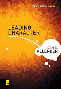 Leadership-library-Leading-character-by-Dan-B-Allender-FREE-Shipping-Save-s