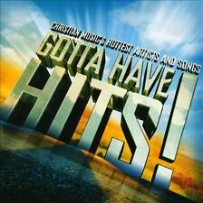 GOTTA HAVE HITS! (Christian Music's Hottest Artists & Songs) CD