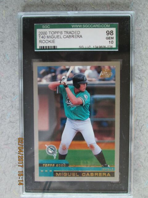 MIGUEL CABRERA/2000 TOPPS TRADED#T40/ROOKIE/SGC 98 GEM 10