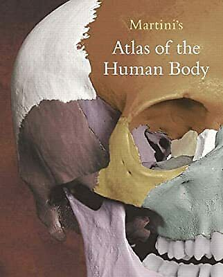 Martinis Atlas of the Human Body, Martini, Frederic H., Used; Good Book