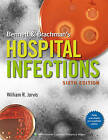 Bennett & Brachman's Hospital Infections by William R. Jarvis (Hardback, 2013)