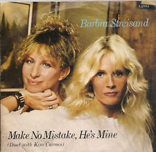 "Barbra Streisand Make No Mistake, He's Mine (Duet Kim Carnes) UK 45 7"" sgl +PS"