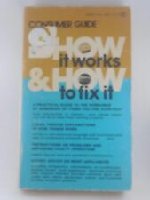 Consumer Guide How It Works & How To Fix It Paperback