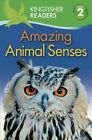 Amazing Animal Senses by Claire Llewellyn (Paperback / softback, 2014)