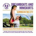 Dreamboats and Miniskirts Summer in The City by 600753487594