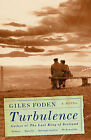 Turbulence by Giles Foden (Paperback / softback, 2011)