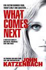 What Comes Next by John Katzenbach (Paperback, 2013)
