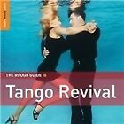Various Artists - Rough Guide to Tango Revival (2013)
