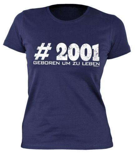 Lustiges T-Shirt m Spruch für den 18.Geburtstag #2001 Geboren um zu leben
