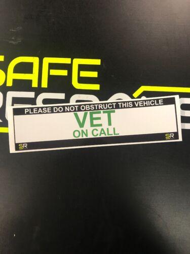Sticker 245mm Vet On Call Sign Car Van Emergency Response ST24548
