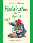 Paddington the Artist by Michael Bond (Mixed media product, 2010)