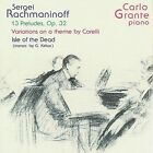 Rachmaninoff; 13 Preludes, Op. 32; Variations on a Theme by Corelli; Isle of the Dead (CD, Sep-2009, Music & Arts)
