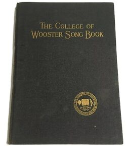 OLD-College-of-Wooster-Ohio-Song-Book-Copyright-1923-In-the-Memory-of-Karl-Merz