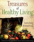 Treasures of Healthy Living Bible Study by Richard Couey, Dr Richard Couey, Annette Reeder (Paperback / softback, 2012)