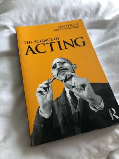 The Science Of Acting by Sam Kogan (Paperback, 2009)
