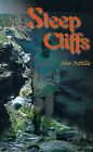 Steep Cliffs by Alex Pattillo (Paperback / softback, 2000)