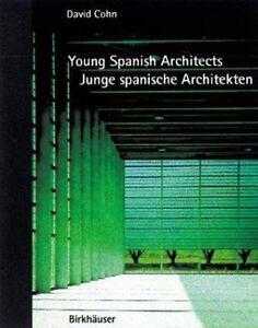Young-Spanish-Architects-Junge-Spanische-Architekten-Paperback-David-Cohn