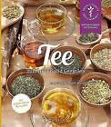 Tee zum Heilen und Genießen von Annette Kerckhoff und Michael Elies (2015, Taschenbuch)