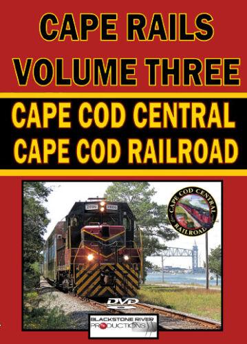 CAPE RAILS VOLUME THREE CAPE COD CENTRAL//BAY COLONY//AMTRAK//CAPE COD RAILROAD