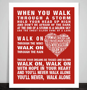 493ae9efa Liverpool FC You ll Never Walk Alone Football Anthem Song Lyric ...