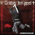 Unbeugsam von Grober Knüppel (2013)