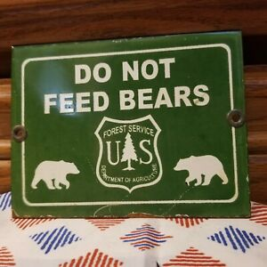 VINTAGE US NATIONAL FOREST SERVICE DO NOT FEED BEARS PORCELAIN RV CAMPING SIGN