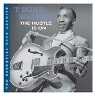 Essential Blue Archive: The Hustle Is On by T-Bone Walker (CD, Sep-2006, SPV Blue Label)