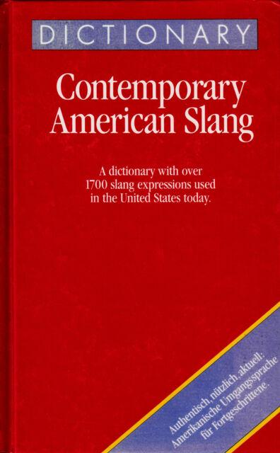 *- Dictionary CONTEMPORARY American SLANG - Richard A. SPEARS gebunden HC (1992)