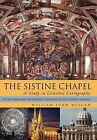 The Sistine Chapel: A Study in Celestial Cartography: The Mysteries and the Esoteric Teachings of the Catholic Church by William John Meegan (Hardback, 2012)