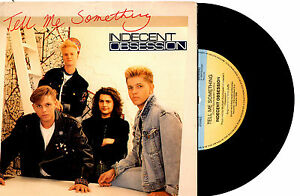 INDECENT-OBSESSION-TELL-ME-SOMETHING-7-034-45-VINYL-RECORD-PIC-SLV-1989