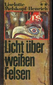 Licht-ueber-weissen-Felsen-Liselotte-Welskopf-Henrich-DDR-1984