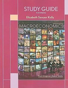 Macroeconomics by paul krugman elizabeth kelly and robin wells macroeconomics by paul krugman elizabeth kelly and robin wells 2009 paperback study guide ebay fandeluxe Gallery
