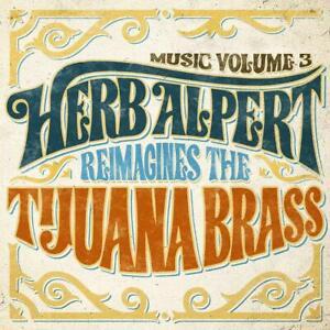HERB-ALPERT-MUSIC-VOL-3-HERB-ALPERT-REIMAGES-THE-TIJUANA-BR-CD-NEW