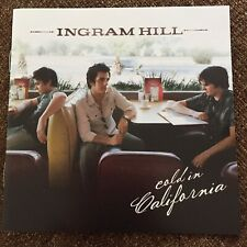 Cold in California by Ingram Hill (CD, Aug-2007, Hollywood)