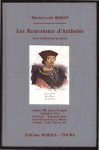 MARIE-LAURE-SIBERT-LES-RENCONTRES-D-039-AMBOISE-CHARLES-VIII-ANNE-DE-BRETAGNE-ETC