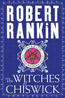 The Witches of Chiswick by Robert Rankin (Hardback, 2003)