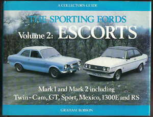 Sporting-Fords-Vol-2-Escorts-Mk-1-amp-2-Twin-Cam-GT-Sport-Mexico-1300E-amp-RS-MRP