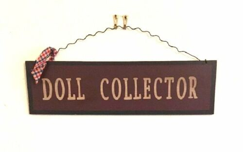 DOLL COLLECTOR HANGING SIGN PRIMITIVE LOOK