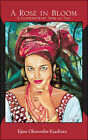 A Rose in Bloom: A Contemporary African Tale by Ejine Okoroafor-Ezediaro (Paperback, 2006)